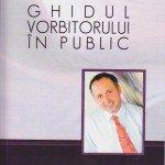 Ghidul Vorbitorului in Public – Mircea Chira