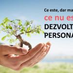 Ce este si ce nu este dezvoltare personala?